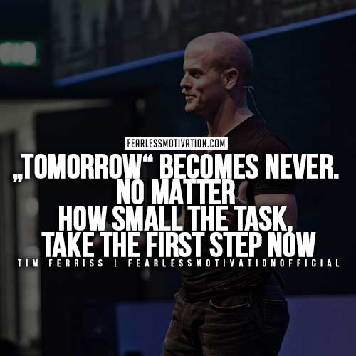 tim-ferris-quotes-tomorrow-becomes-never