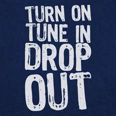 turn-on-tune-in-drop-out