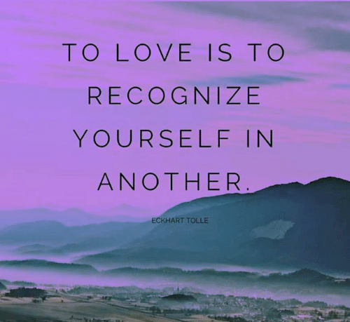 to-love-is-to-recognize-yourself-in-another-eckhart-tolle-19113607